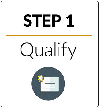Step 1 Qualify Step